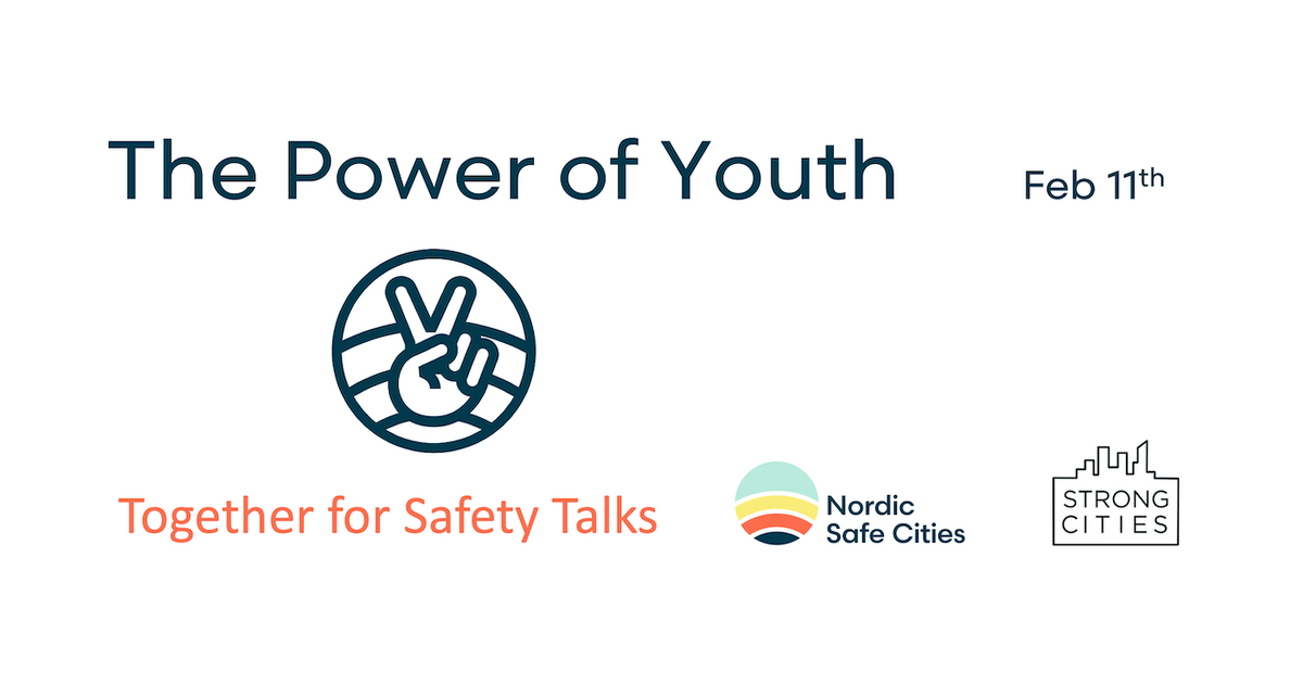Together for Safety: The Power of Youth, Feb 11, 2021 03:00 PM in Copenhagen